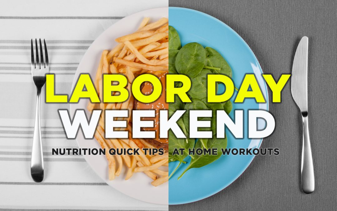 LABOR DAY WEEKEND QUICK TIPS
